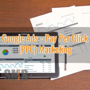 Google Ads PPC Pay Per Click - Search Engine Marketing - Campaign SMB small business